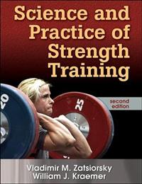 Framsidan av boken Science And Practice of Strength Training